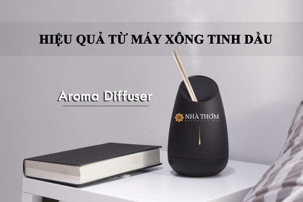 Hiệu quả từ máy xông tinh dầu Aroma Diffuser